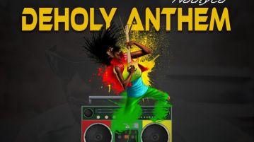 DOWNLOAD MP3: Nautyca – DeHoly Anthem