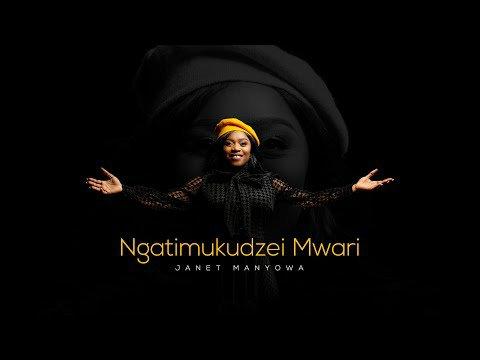 DOWNLOAD MP3: Janet Manyowa – Ngatimukudzei Mwari