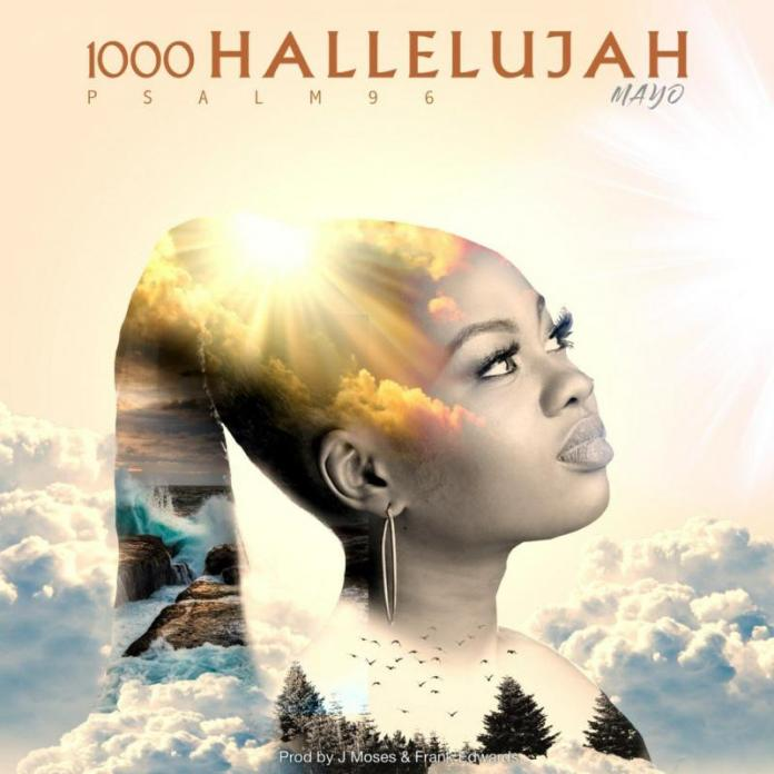 Mayo – 1000 Hallelujah (DOWNLOAD MP3)