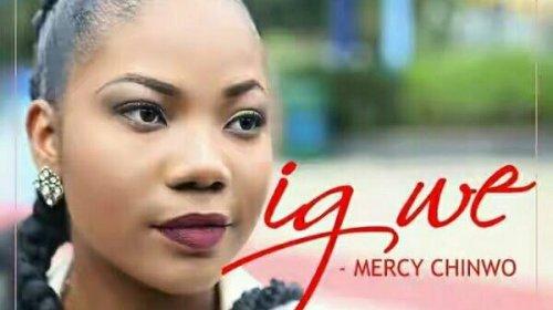 DOWNLOAD MP3: Mercy Chinwo – Igwe