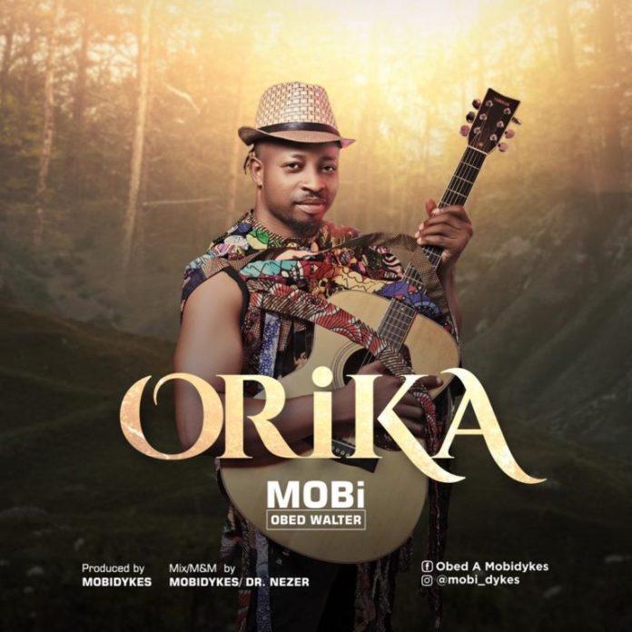 MOBi Obed Walter – Orika (Mp3 Download)