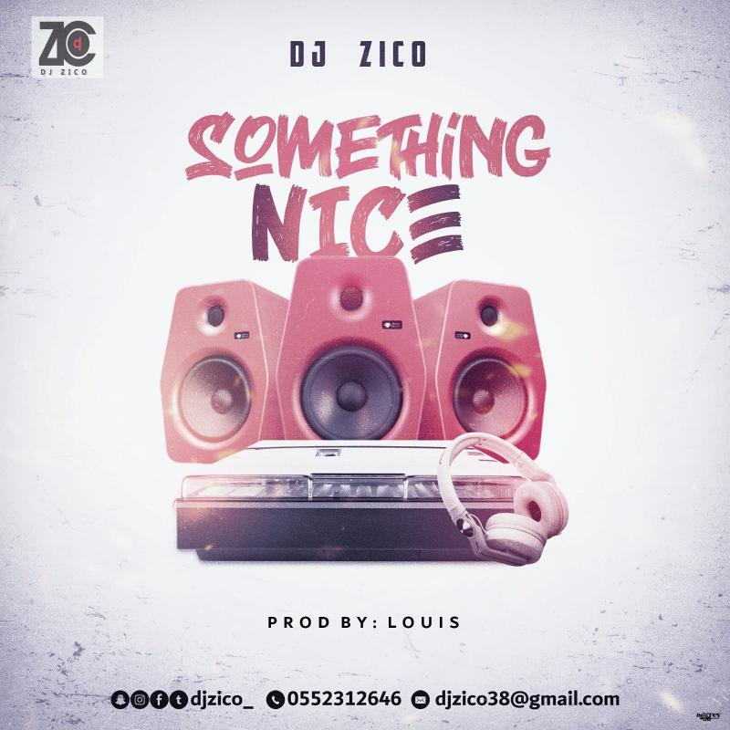 [Mixtape] SOMETHING NICE by dj Zico