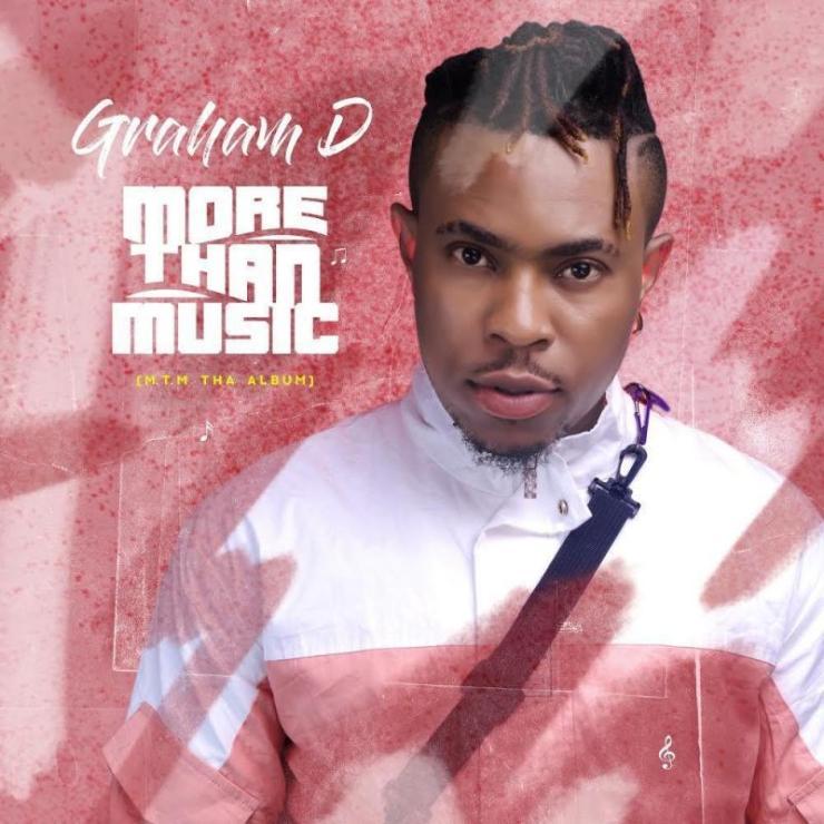DOWNLOAD MP3: Graham D – Because Of Ukwu