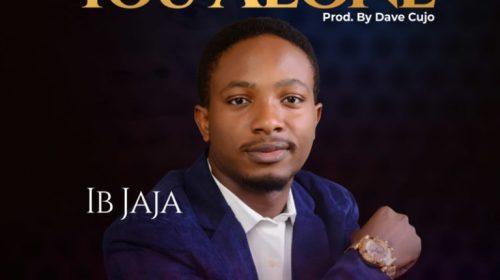 IB Jaja – You Alone (DOWNLOAD MP3)