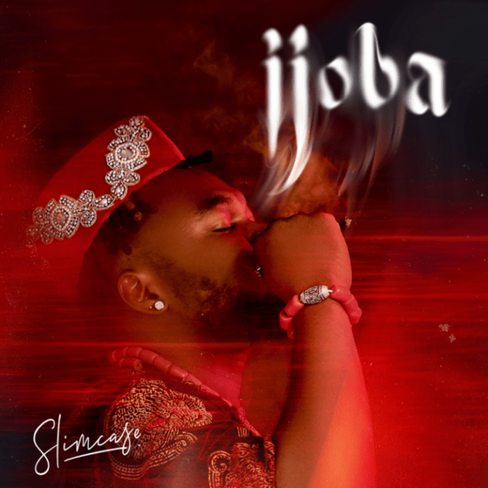 Slimcase – Ijoba (MP3 DOWNLOAD)