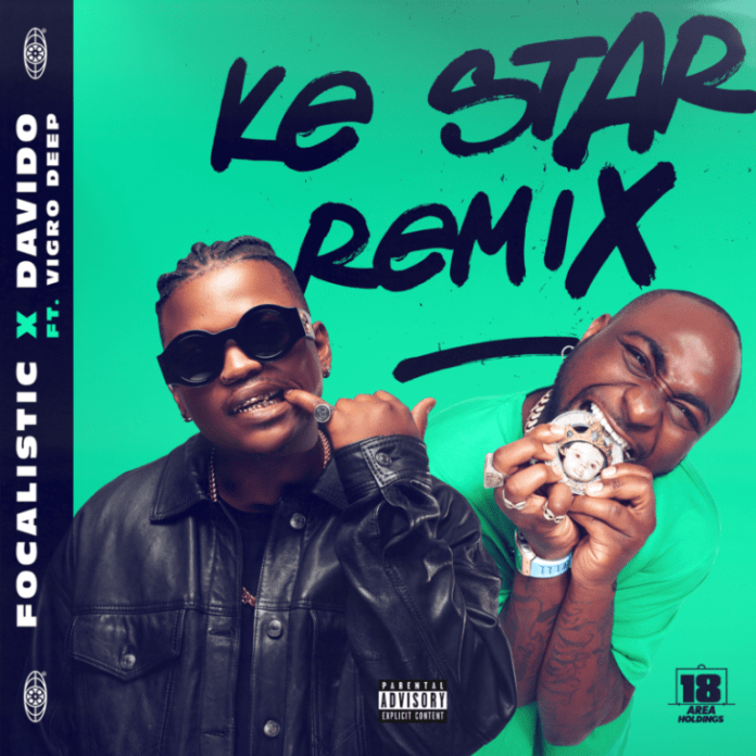 DOWNLOAD Mp3: Focalistic x Davido – Ke Star Remix