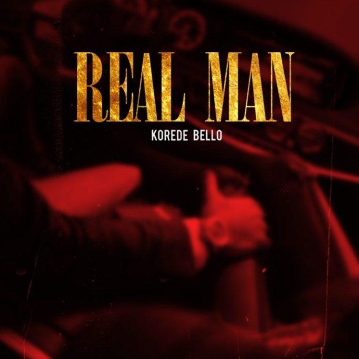 DOWNLOAD MP3: Korede Bello – Real Man
