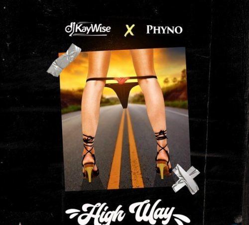 DOWNLOAD Mp3: DJ Kaywise ft Phyno – High Way