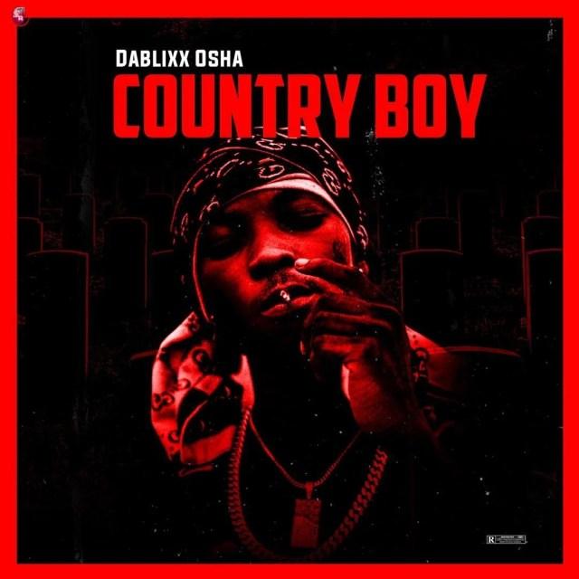 DOWNLOAD MP3: Dablixx Osha – Rehab