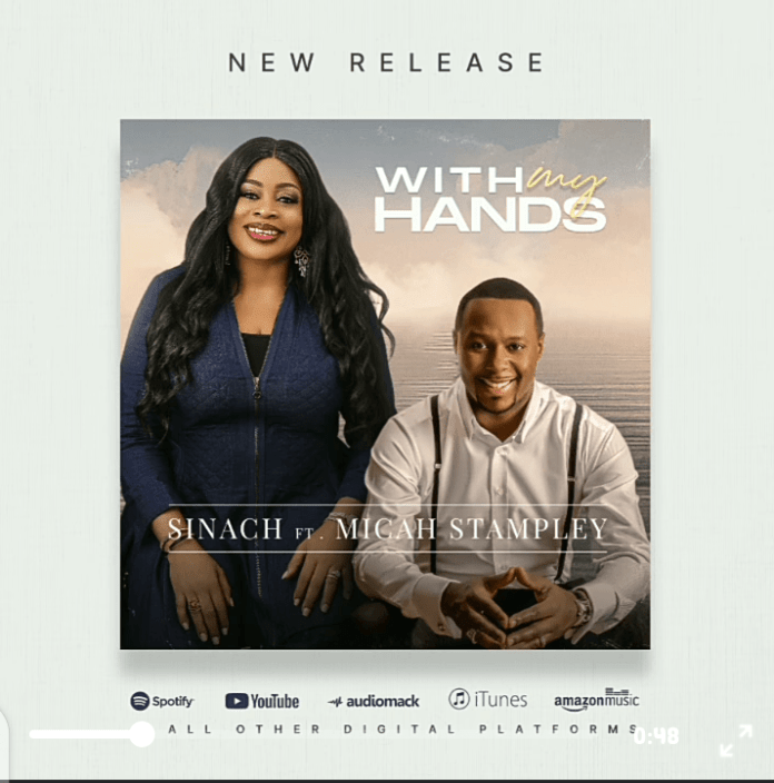 DOWNLOAD MP3: Sinach Ft Micah Stampley – With My Hands