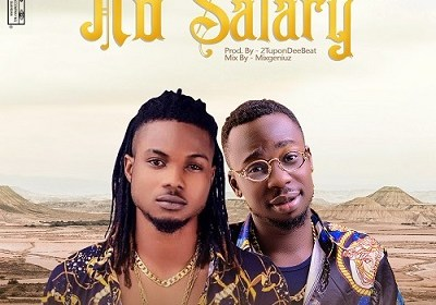 DOWNLOAD MP3: Dhoraah Alaye x MaxiMoney – No Salary