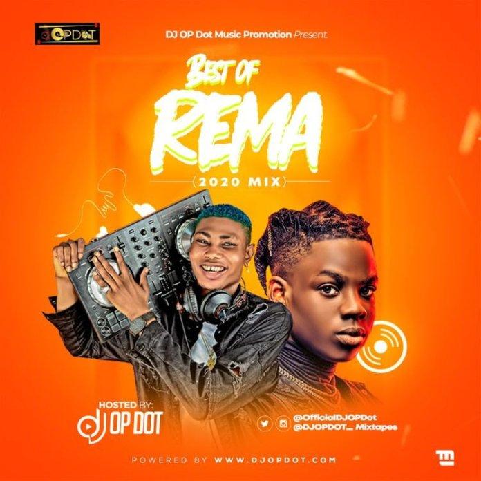 DOWNLOAD: Best of Rema DJ Mix 2021