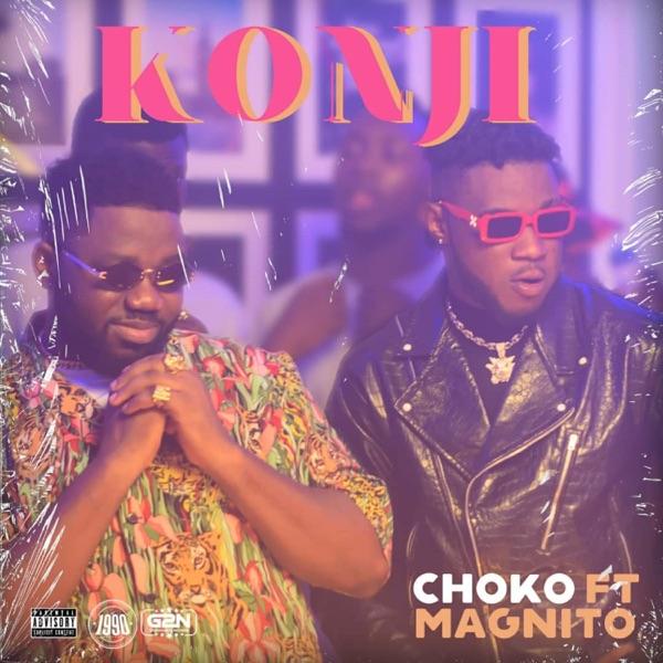 DOWNLOAD MP3: Choko – Konji ft. Magnito
