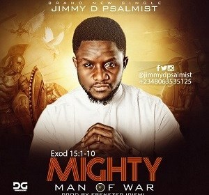 Jimmy D Psalmist – Mighty Man Of War