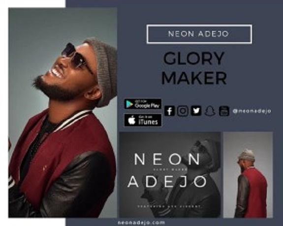 DOWNLOAD: Neon Adejo Ft. Ayo Vincent – Glory Maker (Video Lyrics)