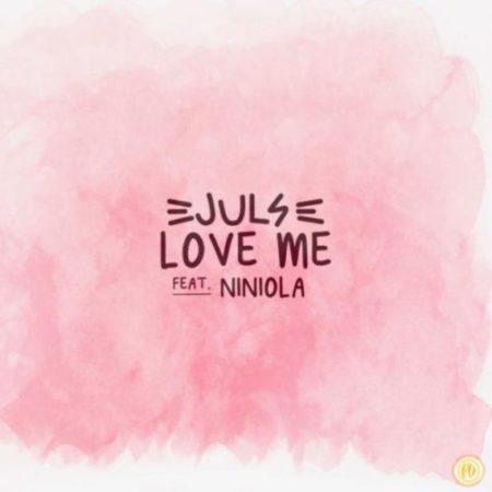 DOWNLOAD MP3: Juls – Love Me ft Niniola