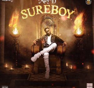 DOWNLOAD MP3: May D – By Force ft Peruzzi