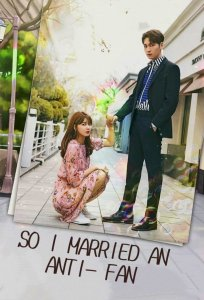 [DOWNLOAD] So I Married An Anti-Fan Season 1
