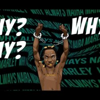 MUSIC: Naira Marley - Why?