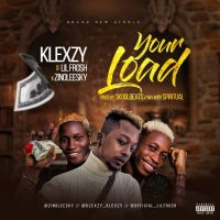 MUSIC: Klexzy Ft. Lil Frosh & Zinoleesky – Your Load