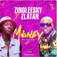 MUSIC: Zinoleesky Ft. Zlatan Ibile – Money (Prod. By Spiritual Beatz)