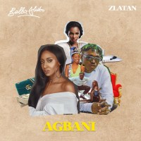 MUSIC: Bella Alubo Ft. Zlatan Ibile – Agbani (Remix)
