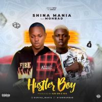 MUSIC: Shina Mania Ft. Mohbad – Hustler Boy