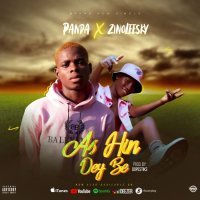 MUSIC: Panda Ft. Zinoleesky – As Hin Dey Be