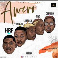 MUSIC: HRF Ft. Picazzo, Lil Frosh, Zinoleesky & Ceenero – Awero (Prod. by Spiritual)