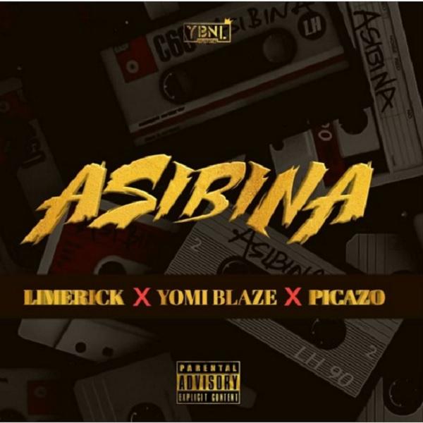 MUSIC: Limerick, Yomi Blaze, Picazo – Asibina