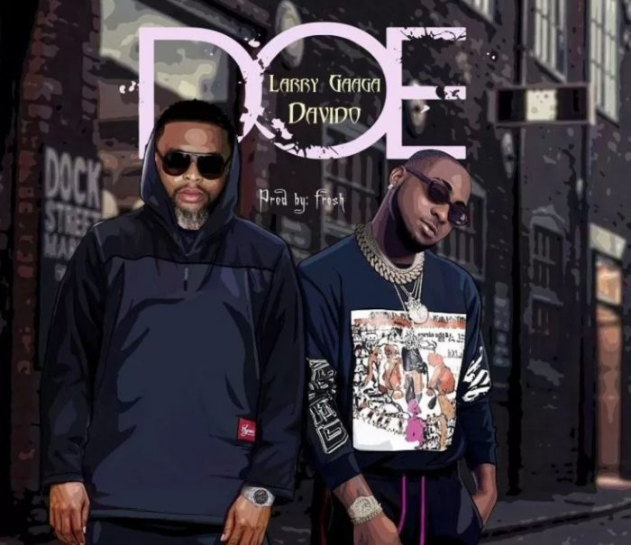MUSIC: Larry Gaga Ft. Davido – Doe (Official Video)