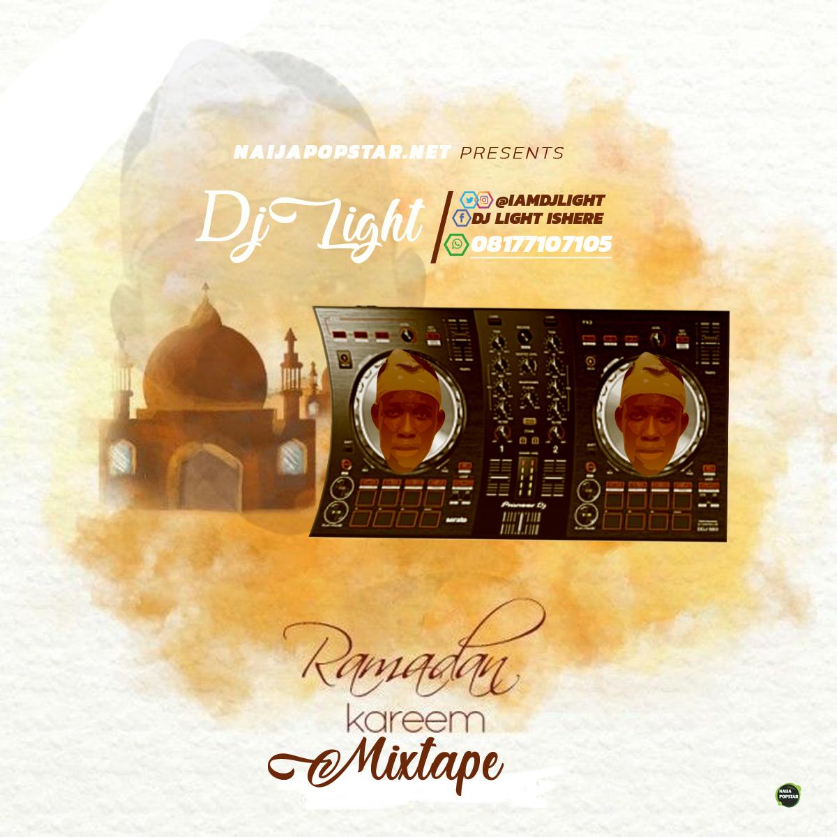 MIXTAPE: DJ light – Ramadan Kareem 2019