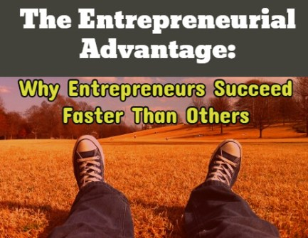 Entrepreneurial Advantage