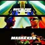 Busta Pop X Mayorkun – Masha Kilo