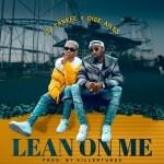 DJ Yankee – Lean On Me ft. Dice Ailes