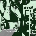 DOWNLOAD MP3: Ahsh Eff – Count It Up