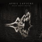 Avril Lavigne – Head Above Water (Full Album)