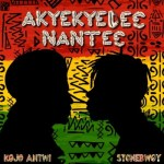 Kojo Antwi ft. Stonebwoy – Akyekyedee Nantee