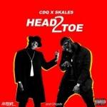 CDQ Ft. Skales – Head2Toe (Prod. Chopstix)
