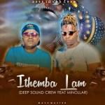 Deep Sound Crew – Ithemba Lam ft. Minolar