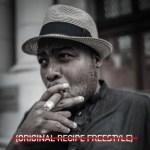 Stogie T – Original Recipe (Freestyle)