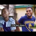 VIDEO: Emmanuella x Mark Angel Comedy – STRONG MAN (Episode 205)