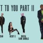 Becky G & Digital Farm Animals ft. Rvssian x Davido – Next To You Part II