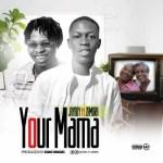 Jayboy Ft. Zamorra – Your Mama