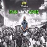 Olamide – Eyan Mayweather (Throwback)