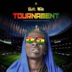 Shatta Wale – Tournament (Prod. Paq)