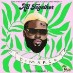 Demarco – All Together (Prod. by Baby G)