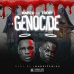 Kabex Ft. TROD – Genocide