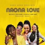 Rosa Ree Ft. Frida Amani, Chemical & Mamy Baby – Naona Love
