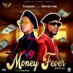 Youngzil Ft. Oritse Femi – Money Fever (Remix)